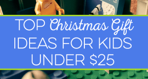 The top Christmas gift ideas for kids aren't really that expensive. I share some our favorite toys under $25 that will be a hit as a Christmas gift.