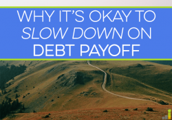 """Are you in a rush to become debt free? You might not think there's value in slowing your debt payoff journey, but """"all or nothing"""" isn't for everyone."""