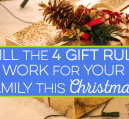 The 4 gift rule helps you stay on budget while still getting your kids what they want. See how the four gift rule can help make shopping easier for you.