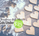 The top Christmas gift ideas for kids aren't really that expensive. I share some our favorite toys under $25 that will be a hit as a Christmas gift in 2015.