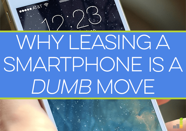 why leasing a smartphone is a dumb move frugal rules. Black Bedroom Furniture Sets. Home Design Ideas