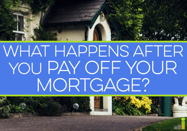 When you pay of your mortgage you're excited but there are many things to take care of afterwards. Here's what happens after you pay off your mortgage.