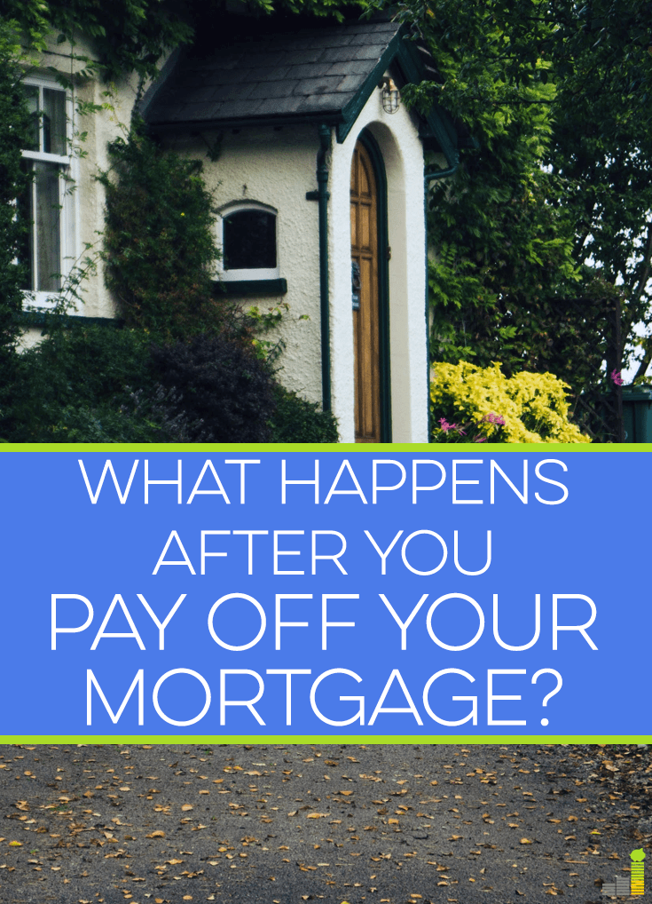 When you pay off your mortgage you're excited but there are many things to take care of afterwards. Here's what happens after you pay off your mortgage.