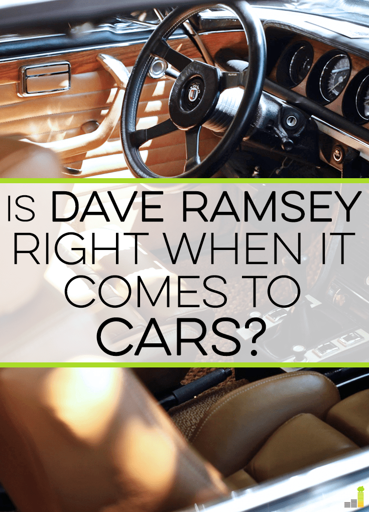 Is Dave Ramsey Right When it Comes to Cars? - Frugal Rules