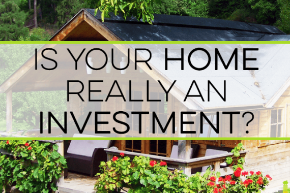 Do you consider your home an investment? Here are some things to consider before you decide to buy a house and view it as an investment.