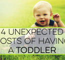 Unexpected costs can add up when your toddler gets older. Here are some areas to be mindful of the potential to spend more money due to your children.