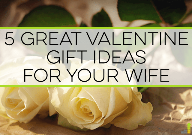 5 great valentine gift ideas for your wife frugal rules valentine gift ideas are hard to come up with if youre on a budget negle Image collections