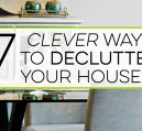 It can be a challenge to declutter your house this time of year, but it can be done. Here are 7 simple ways to declutter your home with little work.