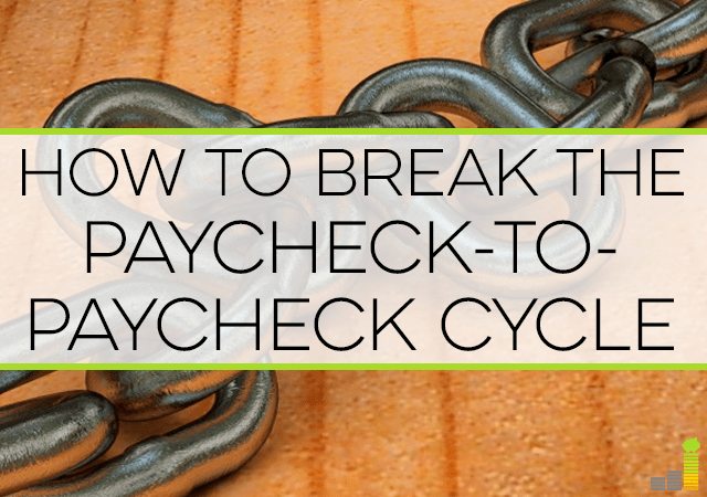 Breaking the paycheck-to-paycheck cycle is vital to building wealth. Here are simple steps to break the cycle and have financial freedom.