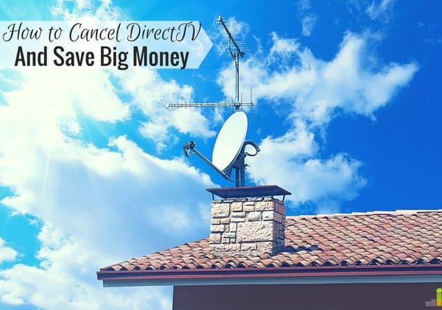 How to Cancel DirecTV and Save Big Money - Frugal Rules
