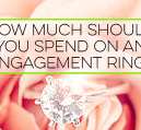 An engagement ring costs a lot of money, but it doesn't have to. If you want to know how much to spend on an engagement ring, here are some tips to follow.