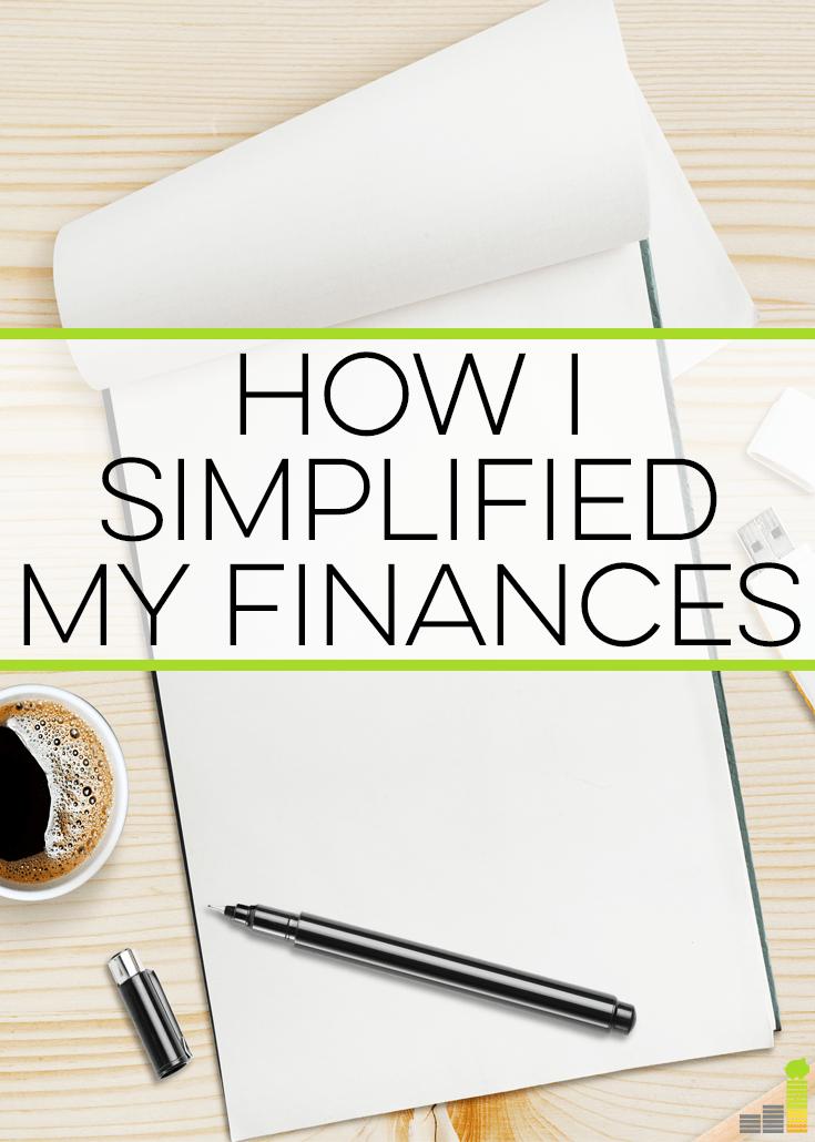 How I Simplified My Finances