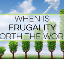 Frugality is a great way to save money, but it can often take a lot of effort. Here's how I balance living frugally with enjoying life with my family.