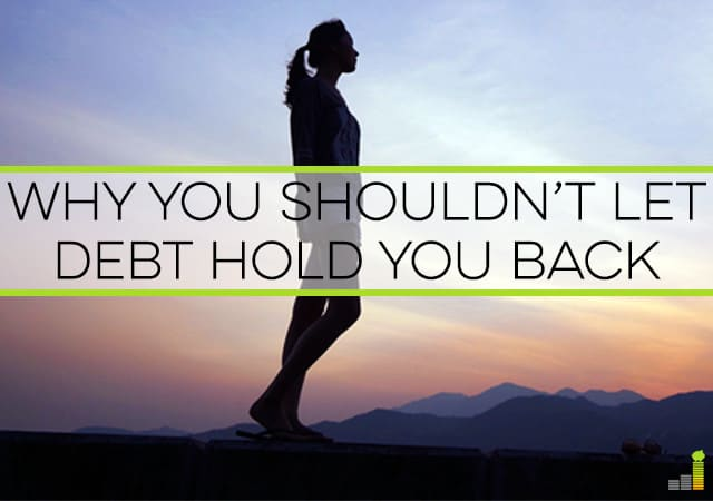Have you let debt hold you back? Are you tired of making sacrifices for it? Here's why you should put your happiness first and still kill your debt.
