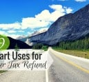 Get a tax refund this year? Here are 9 ways to save or spend your tax refund the smart way this year!