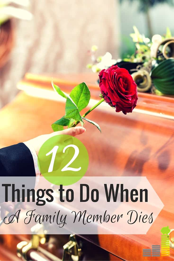 What To Do When A Loved One Dies 12 Steps To Follow Frugal Rules
