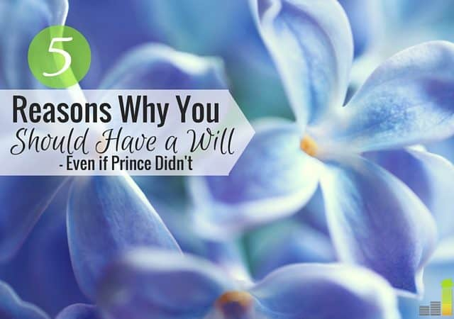 Do you have a will? Prince died, was worth over $300 Million and did not have a will. Here's why a will is the loving thing to do and is easy to write.