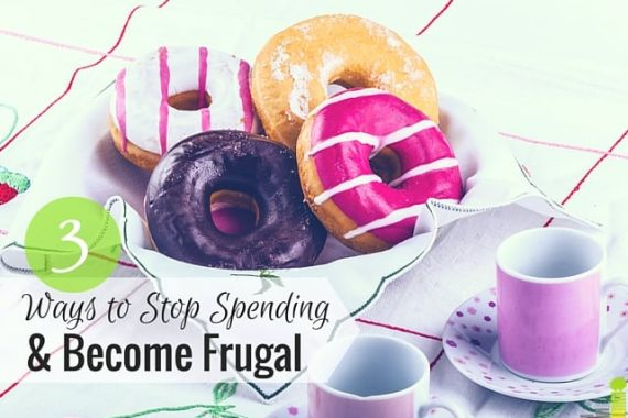 Can you stop spending and embrace frugality? It's possible for anyone to do. Here are 3 ways to stop spending and live frugally.