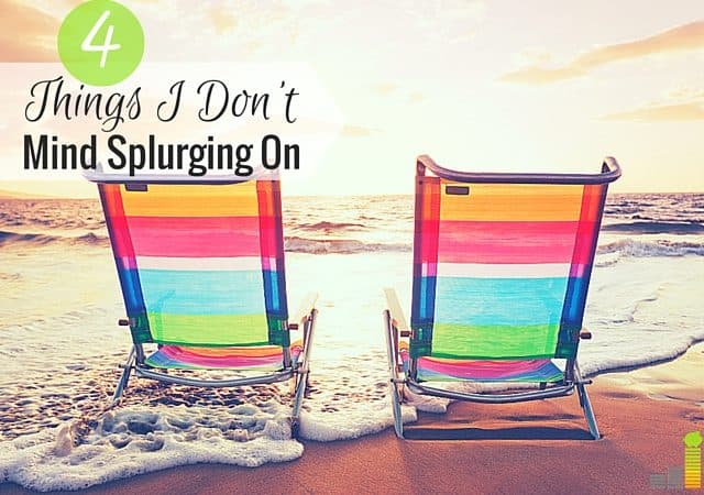 Splurging is thought of as against frugality, but I think they go together. Here are 4 things I don't mind spending extra on to enjoy life more.