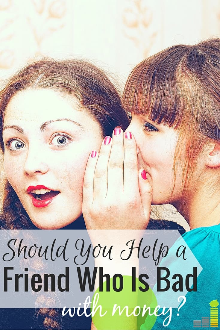 Should You Help a Friend Who Is Bad With Money?