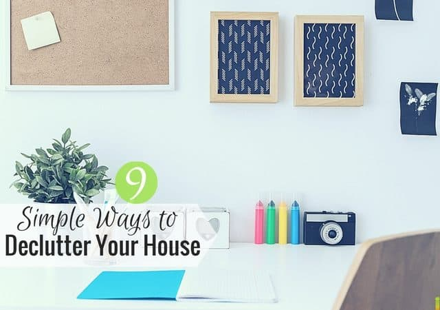 You can declutter your house in many ways, but it can be difficult to start. Here are 9 ways to declutter your home and get rid of junk.