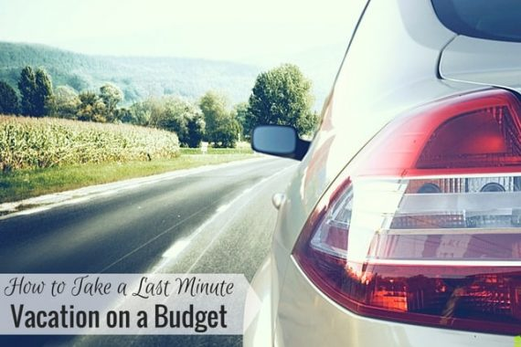 Taking a last minute vacation and concerned about your budget? Here are 5 ways to go on a last minute trip, save money and have a blast.