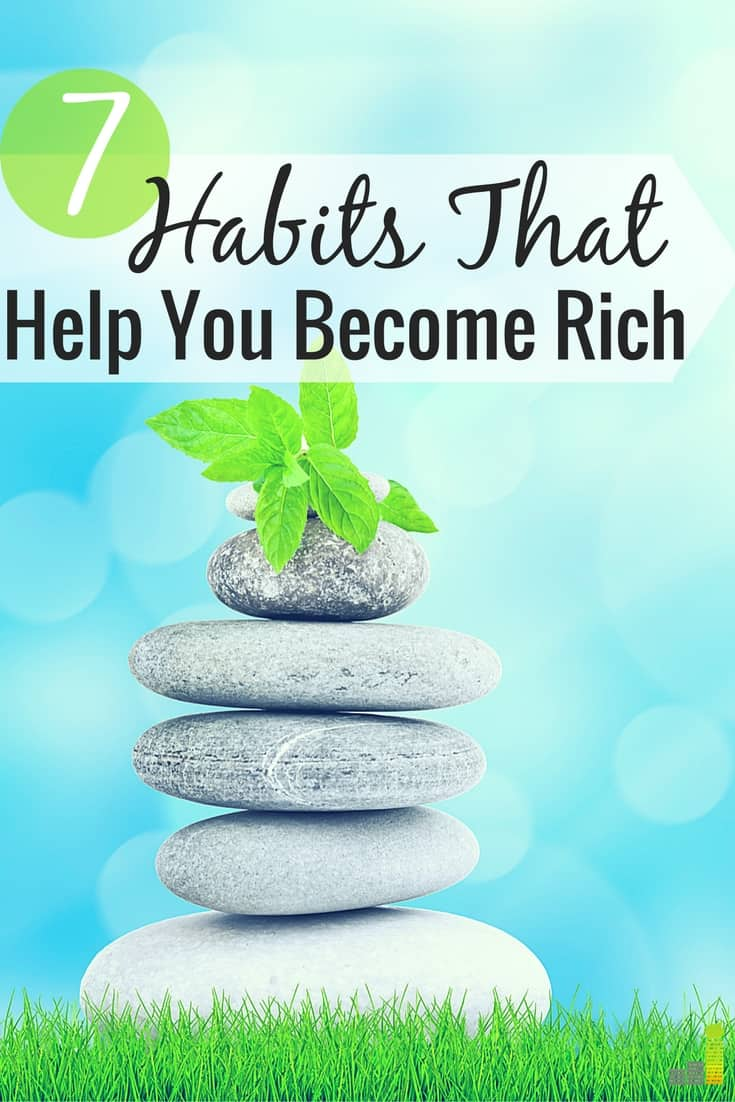 7 Habits of the Rich Anyone Can Adopt