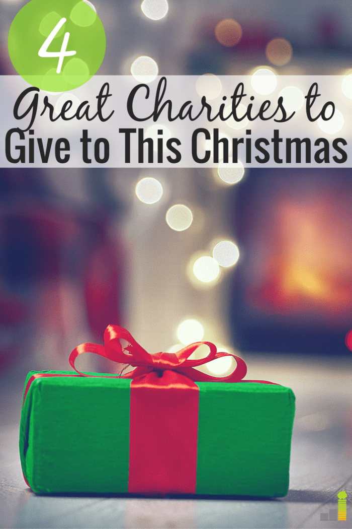 Looking for ways to donate this holiday season, but want to give to an impactful cause? Here's 4 charities to give to that wisely manage donations.