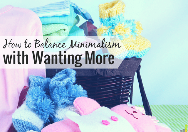 Balancing minimalism with wanting more can be a challenge. I share how I've come to balance the two and still be able to work towards long-term goals.