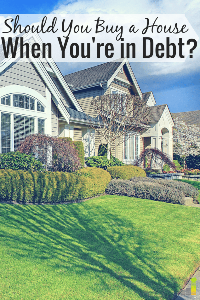 Should you buy a house when you're in debt? Some experts say you shouldn't. Here's what I've learned since buying our home while paying off debt.