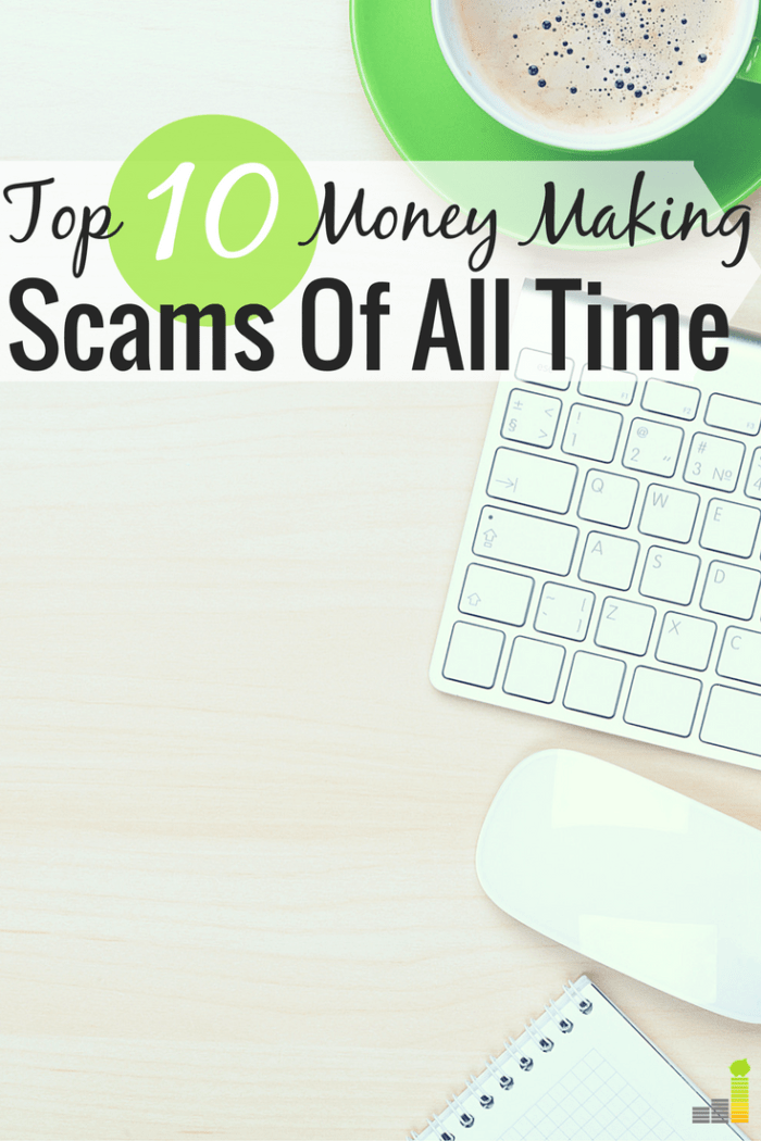 Money making scams all do one thing, rob us of our money. Here are the top 10 money making scams of all time and how they duped us out of our money.