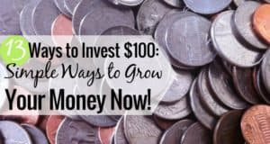 Want to know how to invest $100 or less, but don't know what to do? Here are 13 of the best ways to invest 100 dollars that will help you grow your money.