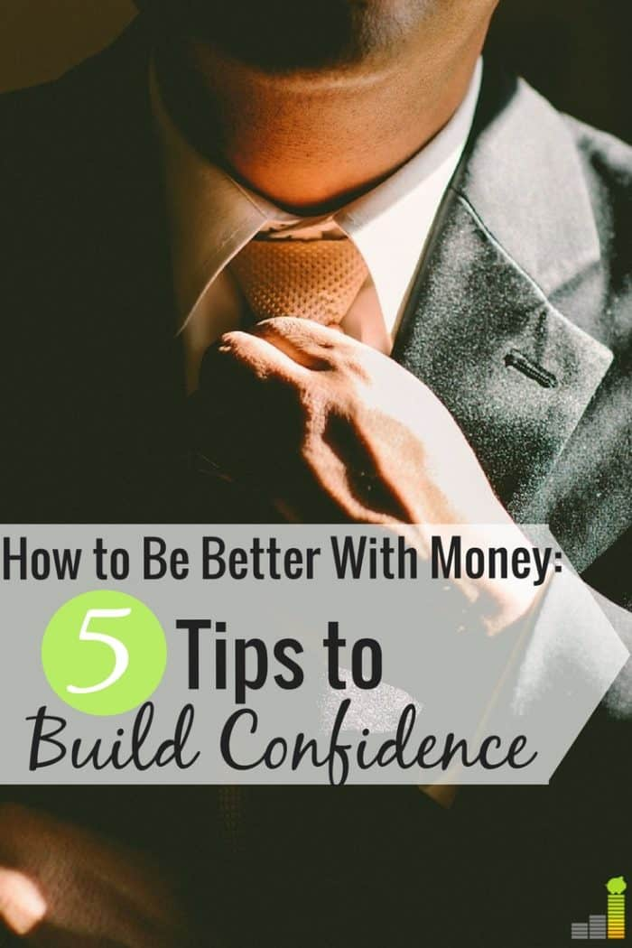 Financial confidence evades a lot of people, but it is possible to become better with money. Here are 5 guaranteed ways to become better with money.