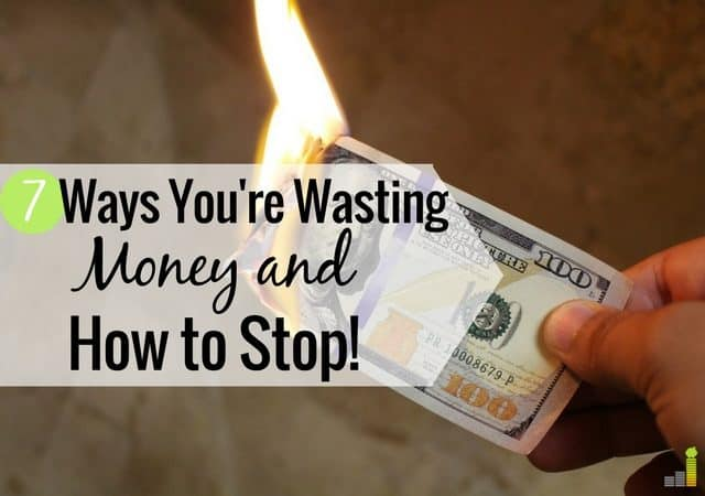 Wasting money without realizing it can cost you big time. Here are 7 ways you may be losing money without knowing it and how to save that money.