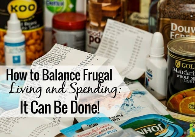 Frugality doesn't work all the time. Saving is great but only goes so far. Here's how to balance frugal living and having what you want in life.
