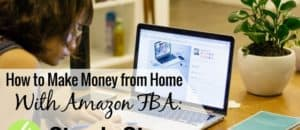 Want to make money selling brand new items online? Here are 4 steps to take to sell new items using Amazon FBA to make money from home.