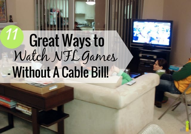 How To Watch Nfl Games Without Cable Frugal Rules
