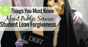 Public service student loan forgiveness is a good way to pay student loans, but it doesn't always work. Here are 4 things to know about qualifying for PLSF.