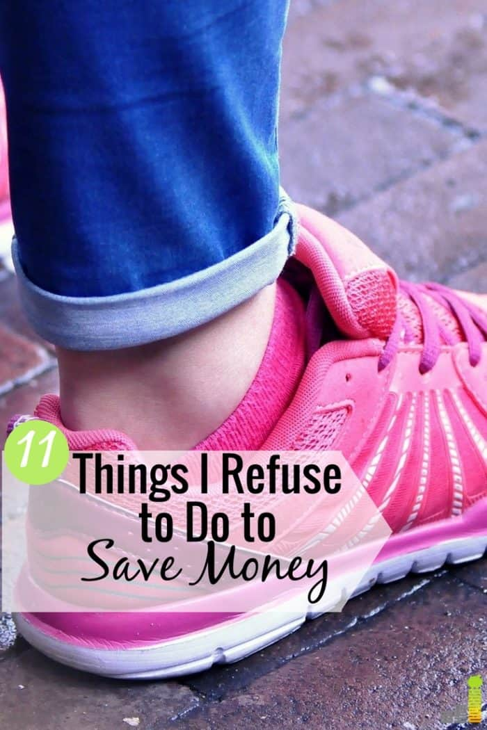 I love to save money, but it's not everything. Here are 11 things I refuse to do to save money and how to balance frugality with buying what you want.