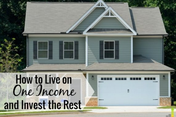 Want to live on one income and invest the rest? You can! Here's how to live off of one income and aggressively invest to become financially independent.