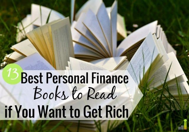 The best personal finance books make managing money easy to understand. Here are 13 of the top books to read on using money as a tool to get what you want.