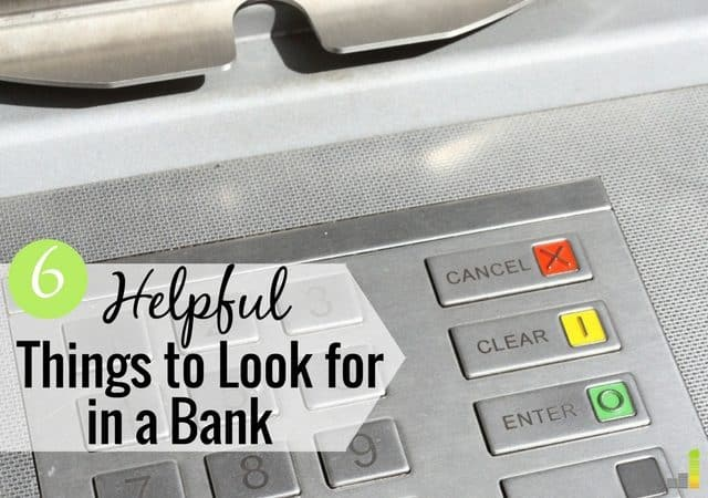 Getting ready to change banks? Here are a few key features you should be on the lookout for when choosing your next banking institution.