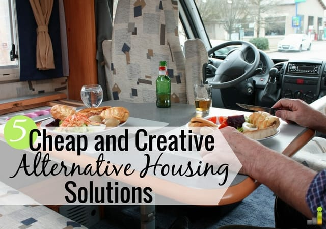 Cheap alternative housing solutions are great options instead of buying a house. Here are 5 cheap housing options for less than a traditional house.