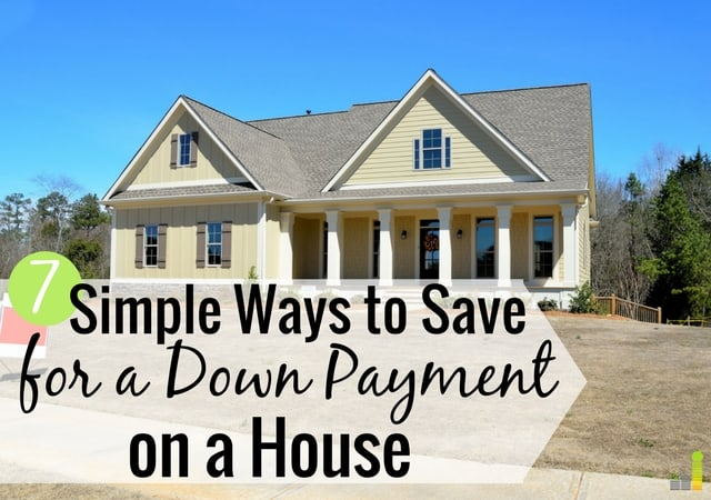 7 simple ways to save for a down payment on a house for Ways to save for a house