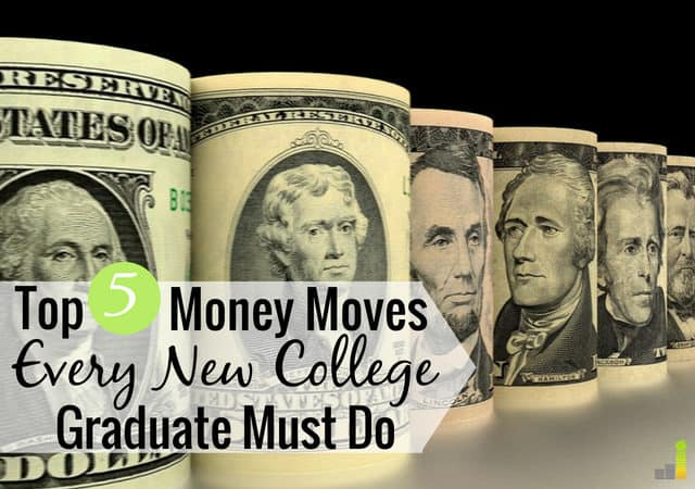 The best money moves to make when you graduate college are difficult but achievable. Here are five to make after graduation to set you up for success.