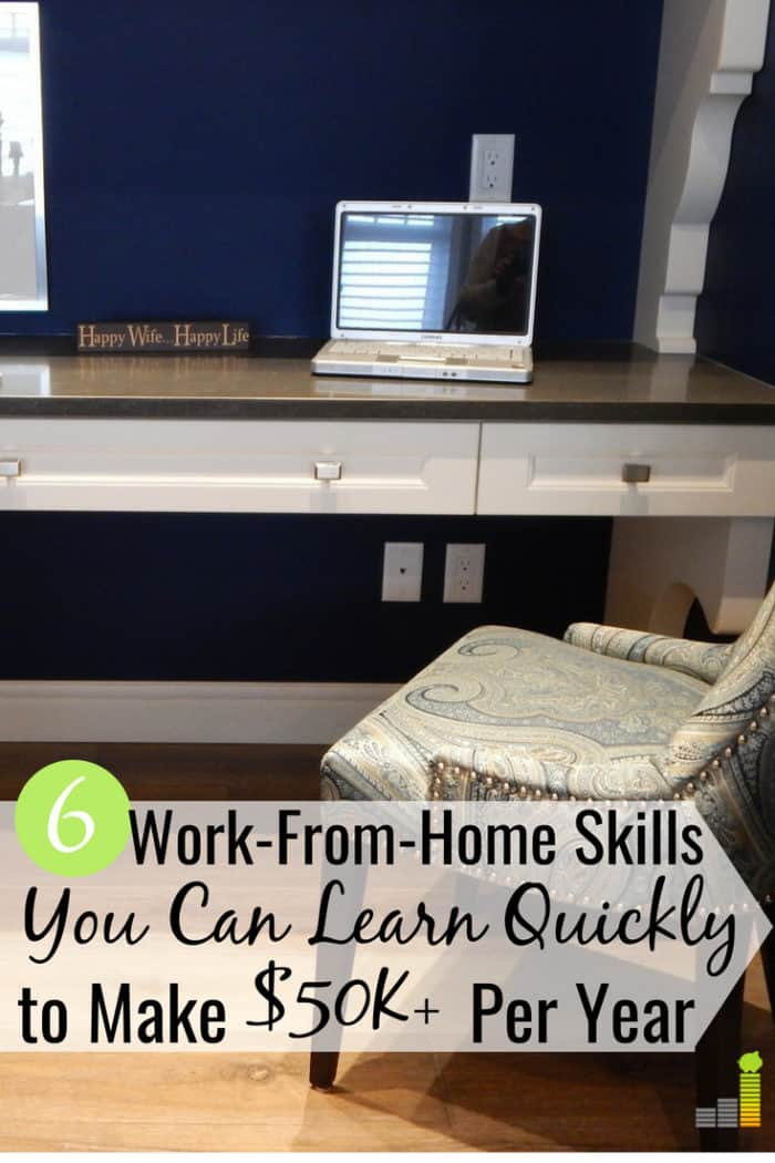 Work-from-home skills aren't that hard to come by with the right mindset. Here are the 6 skills you can learn quickly to get paid to work from home.