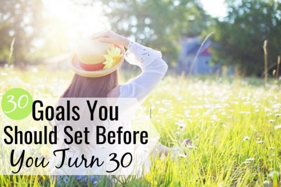 Turning 30 soon? Here are 30 things to do before you hit 30, from managing your money to going on that trip you've always dreamed of taking.