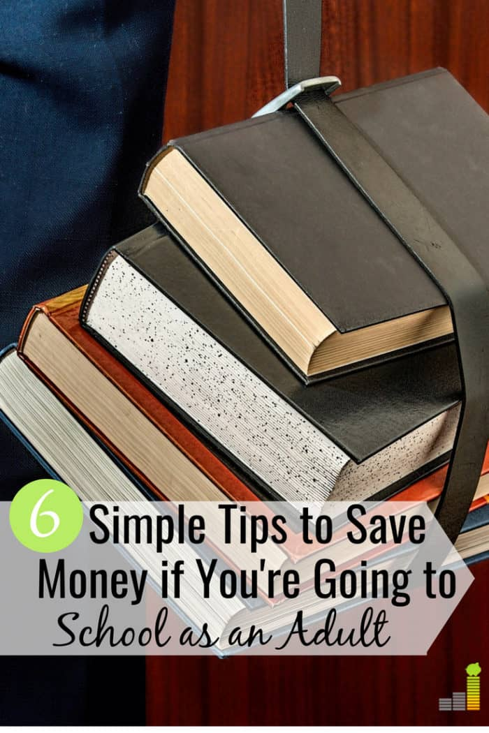 Going back to school as an adult can be a challenge. Here are 6 ways to save money as an adult going back to school and not go broke in the process.