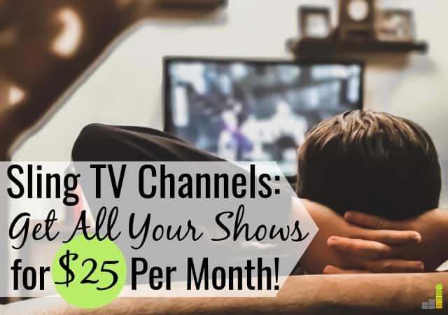 Sling TV Packages 2019: Full Channel Lineup - Frugal Rules