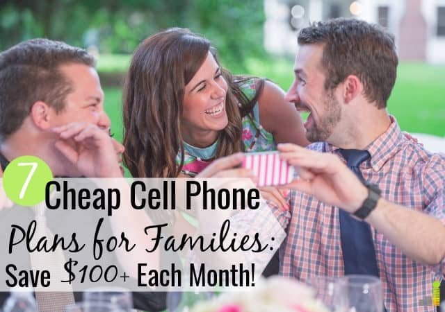 The best cheap cell phone plans for families save money without contracts. Here are 7 quality low-cost cell phone plans that don't sacrifice service.